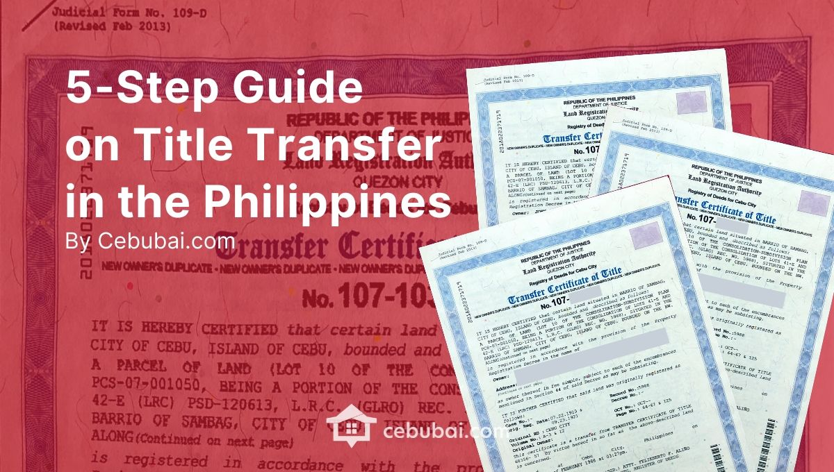 5-Step Guide on Title Transfer in the Philippines by Cebubai