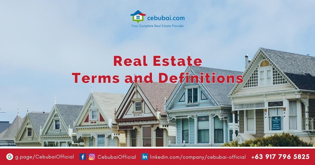 Real Estate Terms and Definitions by Cebubai.com