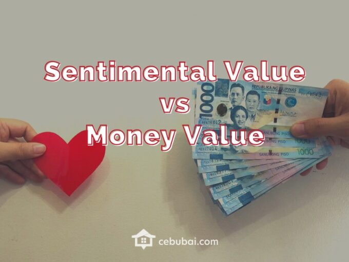 Property Sentimental Value vs Monetary Value by Cebubai